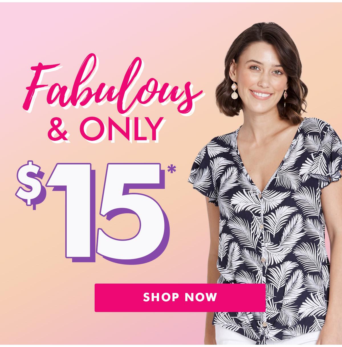 Fabulous $15 Styles!